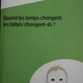 Quand les temps change, les bébé change t'ils?